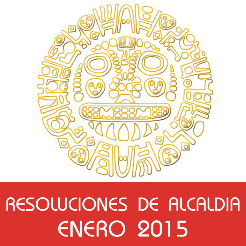 Resoluciones de Alcaldía – Enero 2015