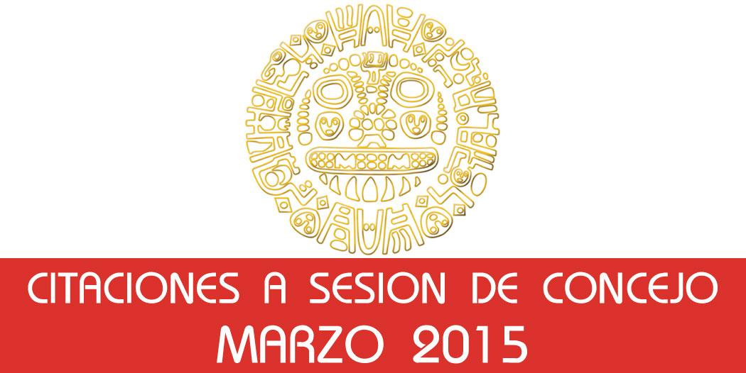 Citaciones a Sesión de Concejo – Marzo 2015
