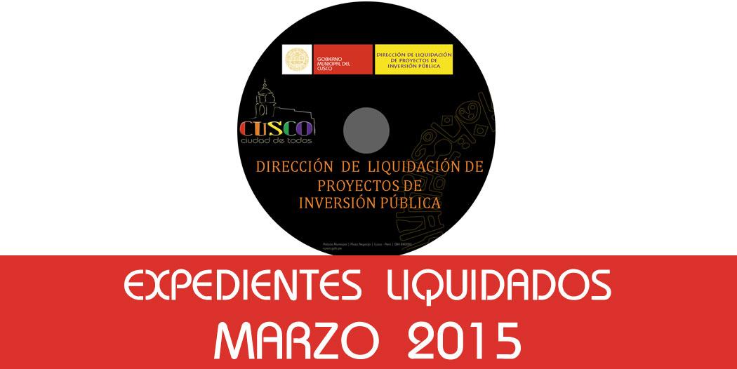 Expedientes Liquidados – Marzo 2015