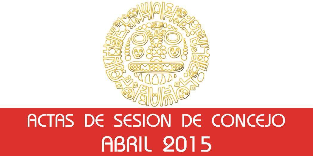 Actas de Sesión de Concejo – Abril 2015