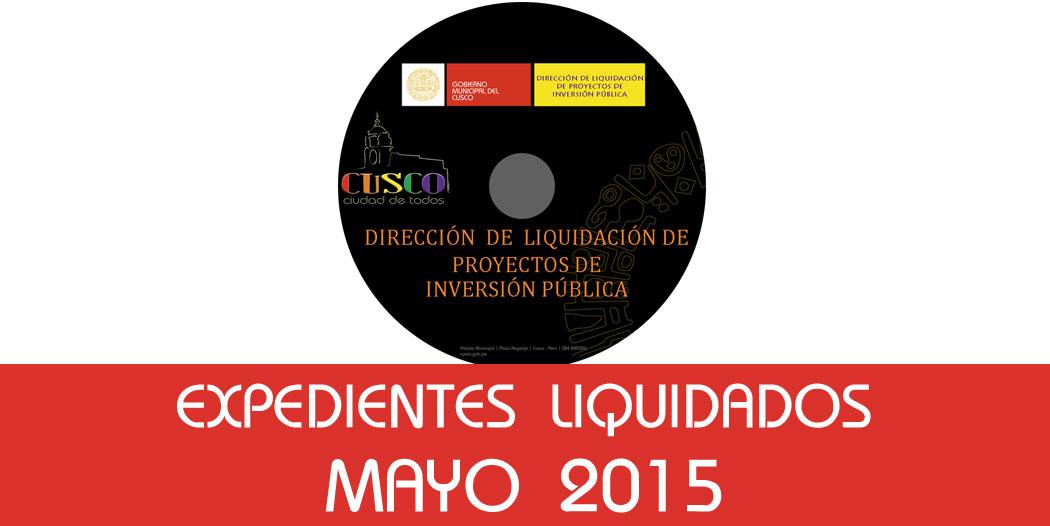 Expedientes Liquidados – Mayo 2015