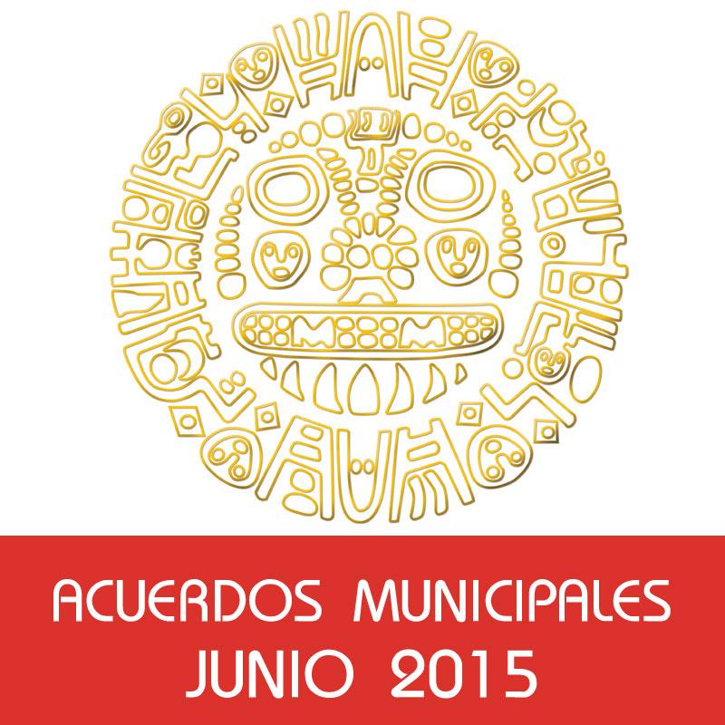 Acuerdos Municipales – Junio 2015