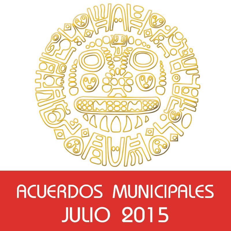 Acuerdos Municipales – Julio 2015