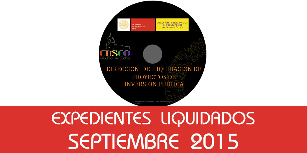 Expedientes Liquidados – Septiembre 2015