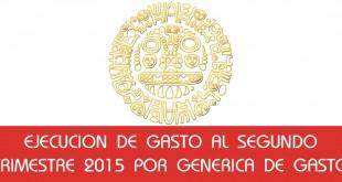 Ejecucion de Gasto Segundo Trimestre 2015