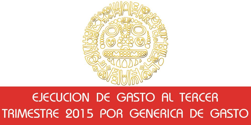 Ejecucion de Gasto Tercer Trimestre 2015