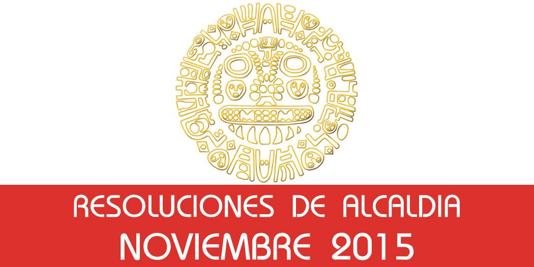 Resoluciones de Alcaldía – Noviembre 2015