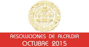 Resoluciones de Alcaldía - Octubre 2015