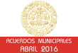 Acuerdos Municipales - Abril 2016
