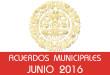 Acuerdos Municipales - Junio 2016