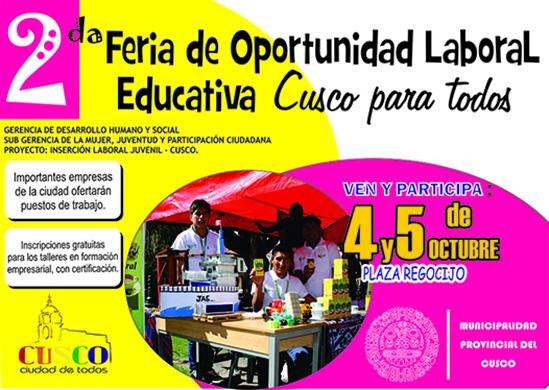2da FERIA DE OPORTUNIDAD LABORAL EDUCATIVA, CUSCO PARA TODOS