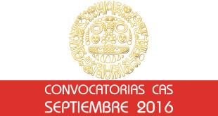 Convocatorias CAS - Septiembre 2016