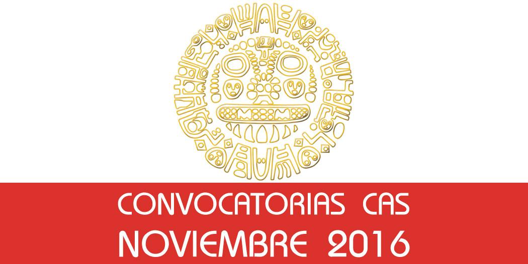Convocatorias CAS – Noviembre 2016