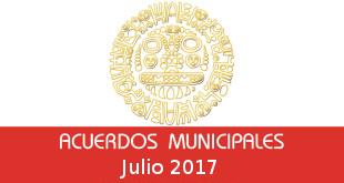 Acuerdos Municipales Julio 2017
