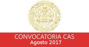 Convocatorias CAS Agosto 2017
