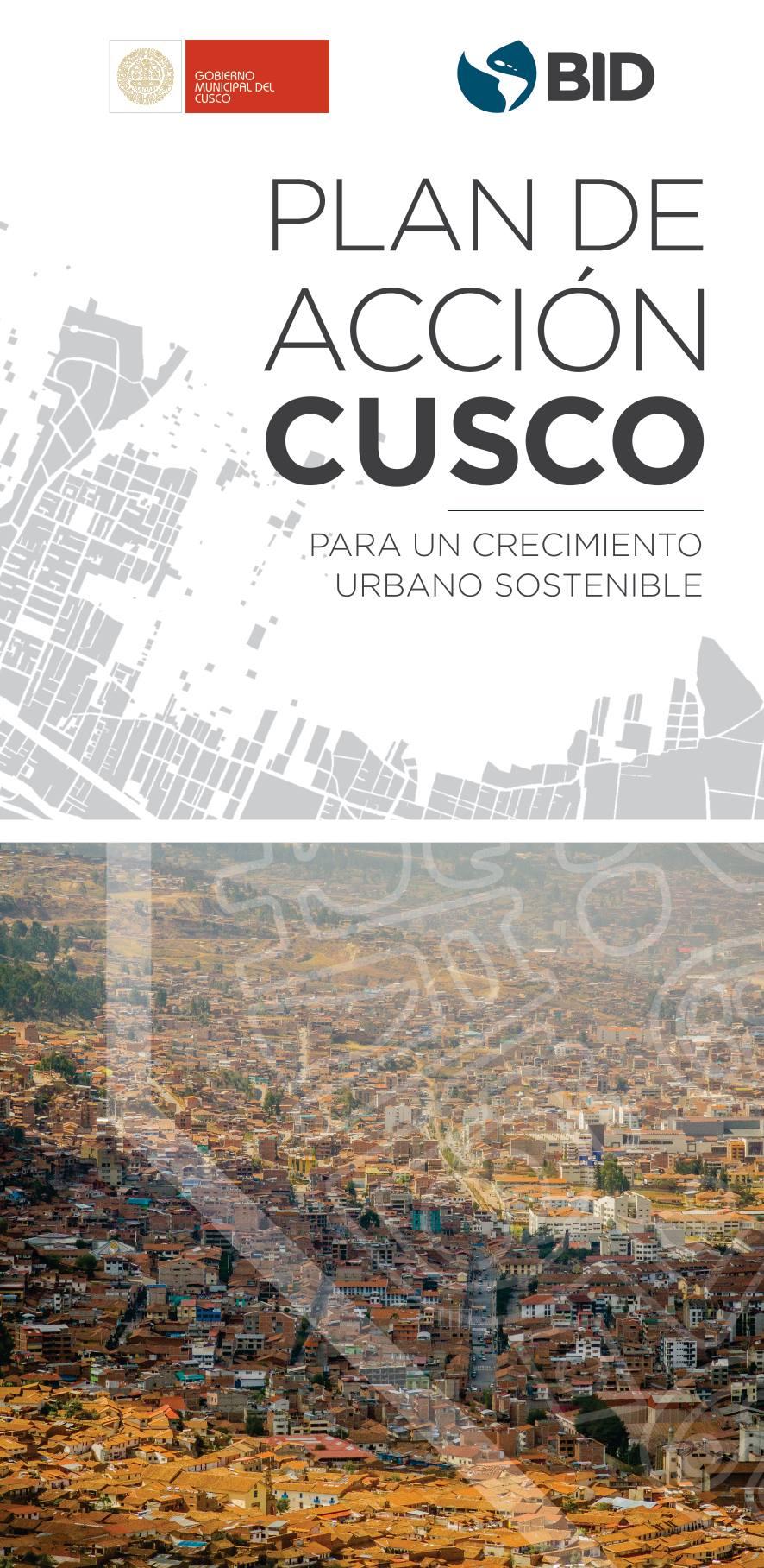 """MUNICIPALIDAD DE CUSCO Y EL BID PRESENTARAN EL """"PLAN DE ACCION CUSCO, PARA UN CRECIMIENTO URBANO SOSTENIBLE""""."""