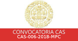 Convocatorias CAS-006-2018-MPC