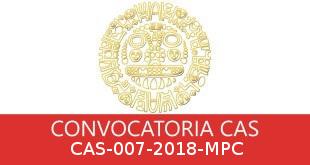 Convocatorias CAS-007-2018-MPC