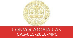 Convocatorias CAS-015-2018-MPC